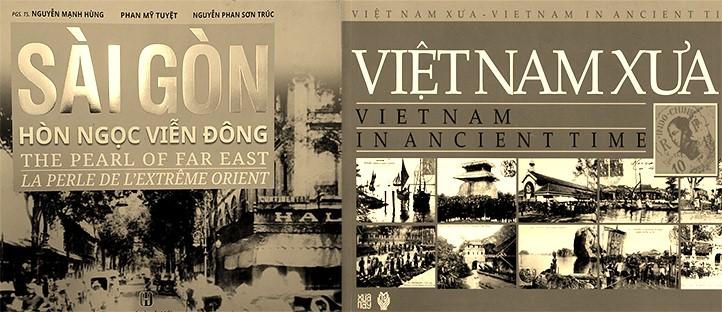Thánh địa Việt Nam học - Sài Gòn xưa, Việt Nam xưa - tác giả: Nguyễn Mạnh Hùng