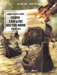 Sách Cuộc kháng chiến chống xăm lược Nguyên-Mông thế ký XIII - thanhdiavietnamhoc.com