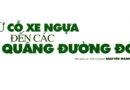 Từ CỖ XE NGỰA đến các QUẢNG ĐƯỜNG ĐỜI